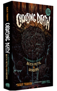 <i>Choosing Death: The Improbable History of Death Metal & Grindcore</i> book
