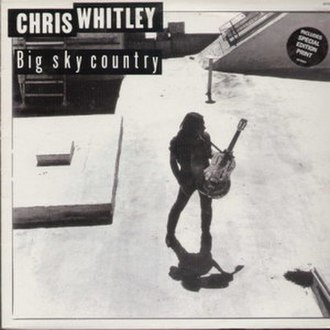 Big Sky Country (song) - Image: Chris Whitley Big Sky Country single 1