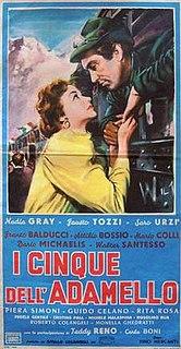 <i>I cinque dellAdamello</i> 1954 film by Pino Mercanti