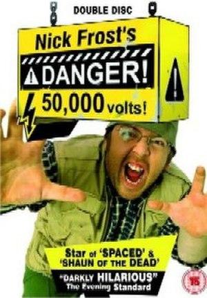 Danger! 50,000 Volts! - Image: Danger 50000 volts DVD