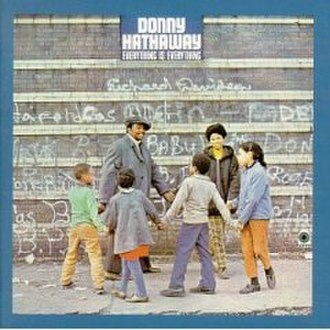 Everything Is Everything (Donny Hathaway album) - Image: Donny hathaway everything is everything