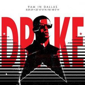 9AM in Dallas - Image: Drake – 9AM In Dallas mastered