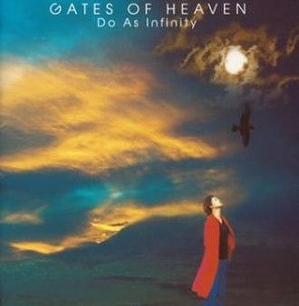 Gates of Heaven (album) - Image: Gates of Heaven (Do As Infinity album) cover art