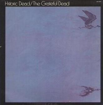 Historic Dead - Image: Grateful Dead Historic Dead