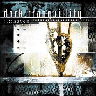 Haven (Dark Tranquillity album) - Image: Haven album cover