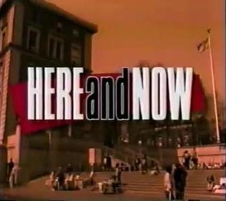 Here and Now (1992 TV series) - Image: Here and Now intertitle
