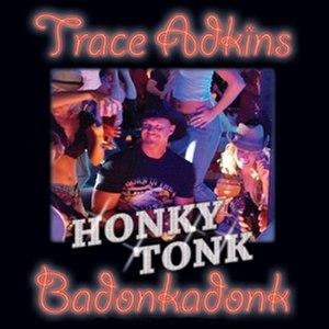 Honky Tonk Badonkadonk - Image: Honky Tonk Badonkadonk cover