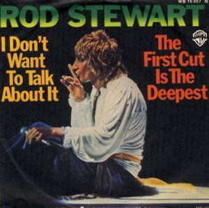 I Don't Want to Talk About It - Image: I Don't Want to Talk About It rod