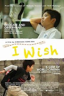 <i>I Wish</i> (film) 2011 Japanese film directed by Hirokazu Kore-eda