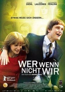 <i>If Not Us, Who?</i> 2011 film
