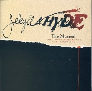 Jekyll & Hyde (musical) - Front cover of the original Broadway cast recording, from 1997