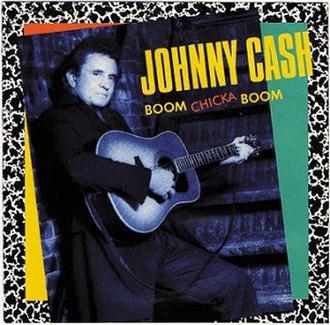 Boom Chicka Boom - Image: Johnny Cash Boom Chicka Boon Poly Gram Country