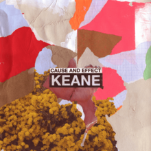 Keane - Cause and Effect.png