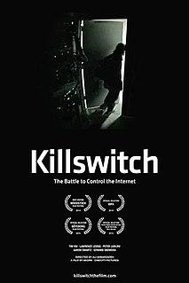<i>Killswitch</i> (film) 2014 documentary film directed by Ali Akbarzadeh