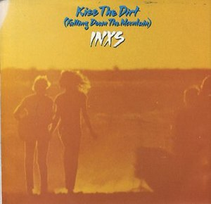 Kiss the Dirt (Falling Down the Mountain) - Image: Kiss the Dirt