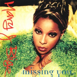 Missing You (Mary J. Blige song) - Image: Mary J. Blige Missing You (CD 1)