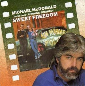 Sweet Freedom (Michael McDonald song) - Image: Michael Mc Donald Sweet Freedom