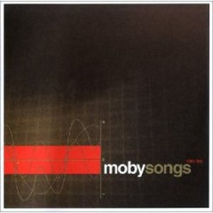MobySongs 1993–1998 - Image: Moby Songs 1993 1998 Album Cover