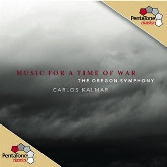 Music for a Time of War - Image: Music for a Time of War, Oregon Symphony