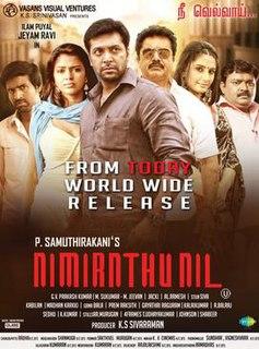<i>Nimirndhu Nil</i> 2014 film directed by P. Samuthirakani