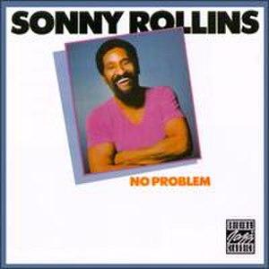 No Problem (Sonny Rollins album) - Image: No Problem (album)