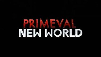 Primeval: New World - Image: Primeval New World titlecard
