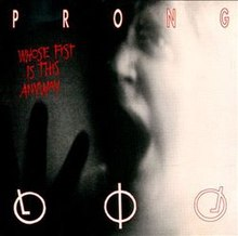 Prong-whosefist.jpg