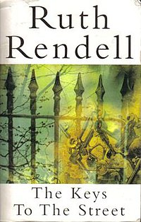 RandomHouse Hutchinson RuthRendell 1996 TheKeystotheStreet FirstPaperbackEdition.jpg