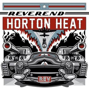 Rev (The Reverend Horton Heat album) - Image: Reverend Horton Heat REV album cover