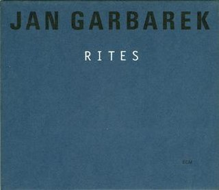 <i>Rites</i> (album) 1998 studio album by Jan Garbarek