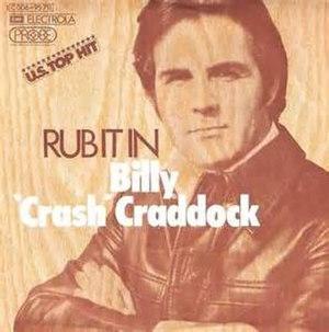 "Rub It In - Image: Rub It In Billy ""Crash"" Craddock"