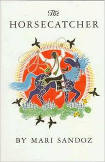 <i>The Horsecatcher</i> book by Mari Sandoz