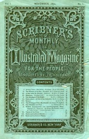 Scribner's Monthly - The first issue of Scribner's Monthly from November 1870.