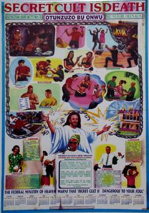 Confraternities in Nigeria - Poster warning against confraternities in Nigeria. Note the depiction in the lower center of President Olusegun Obasanjo backed up by Jesus Christ