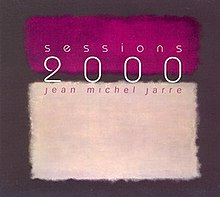 Sessions 2000 Jarre Album.jpg