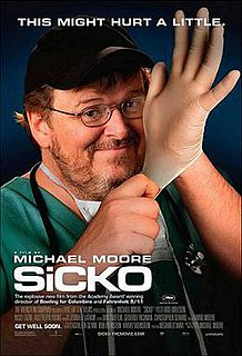 <i>Sicko</i> 2007 film by Michael Moore