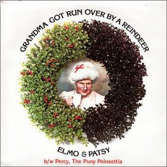 Grandma Got Run Over by a Reindeer - Image: Single Elmo & Patsy Grandma Got Run Over by a Reindeer cover