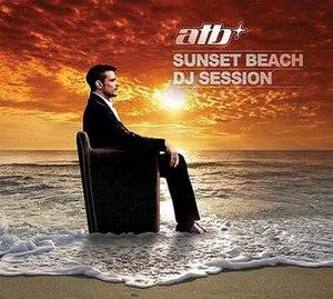 Sunset Beach DJ Session - Image: Sunset beach DJ session