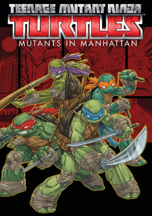 Teenage Mutant Ninja Turtles: Mutants in Manhattan - Image: TMNT Mutants in Manhattan cover art