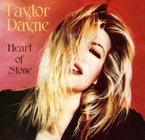 Heart of Stone (Taylor Dayne song) - Image: Taylor Dayne Heart of Stone