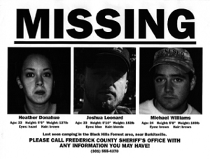 The Blair Witch Project - A missing person poster showing Heather Donahue (left), Joshua Leonard (middle), and Michael C. Williams (right) as part of the film's marketing campaign tactic to portray its events as real.