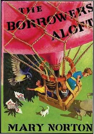The Borrowers Aloft - First edition (UK)