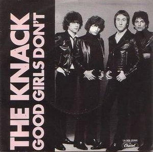 Good Girls Don't (song) - Image: The Knack Good Girls Don't cover