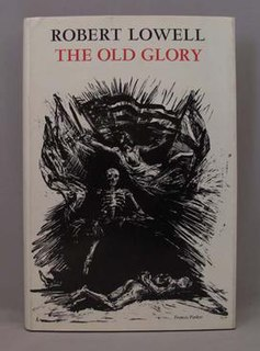 <i>The Old Glory</i> book by Robert Lowell