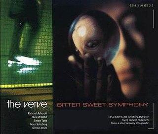 Bitter Sweet Symphony 1997 single by the Verve