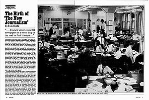 New Journalism - February 14, 1972 article in New York by Tom Wolfe, announcing the birth of New Journalism