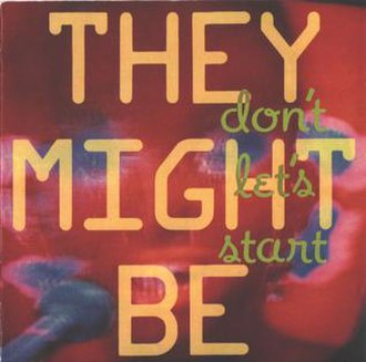 Don't Let's Start (album) - Image: They Might Be Giants Don't Let's Start