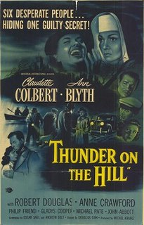 <i>Thunder on the Hill</i> 1951 film by Douglas Sirk
