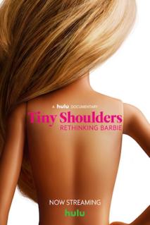 <i>Tiny Shoulders: Rethinking Barbie</i> 2018 film directed by Andrea Blaugrund Nevins