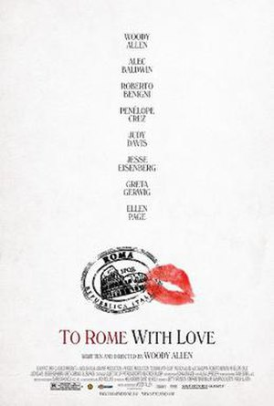 To Rome with Love (film) - Theatrical release poster